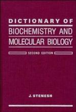 Stenesh, J. Dictionary of Biochemistry and Molecular Biology