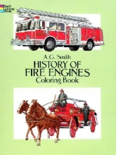 Albert G. Smith History of Fire Engines Coloring Book