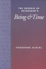 Kisiel, Theodore The Genesis of Heidegger`s Being and Time