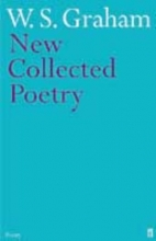 W. S. Graham,   Matthew Francis New Collected Poems