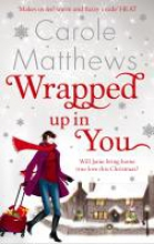 Matthews, Carole Wrapped Up In You