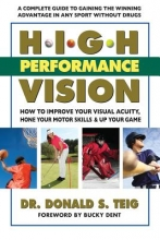 Donald S. Teig High Performance Vision