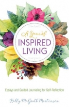 Martinsen, Kelly McGrath A Year of Inspired Living
