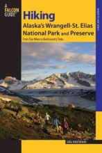 Fensterman, Greg Falcon Guide Hiking Alaska`s Wrangell-st. Elias National Park