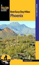 Green, Stewart M. Best Easy Day Hikes Phoenix