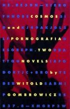 Gombrowicz, Witold,   Mosbacher, Eric,   Hamilton, Alastair Cosmos and Pornografia