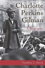 Davis, Cynthia J. Charlotte Perkins Gilman