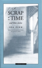 Fink, Ida A Scrap of Time and Other Stories