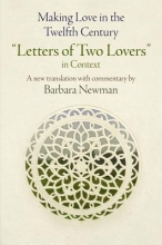 Newman, Barbara Making Love in the Twelfth Century