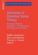 Steffen Jorgensen,   Marc Quincampoix,   Thomas L. Vincent Advances in Dynamic Game Theory