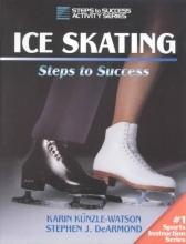 Kunzle-Watson, Karin,   Dearmond, Stephen J. Ice Skating