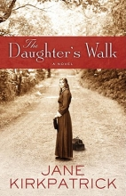 Kirkpatrick, Jane The Daughter`s Walk