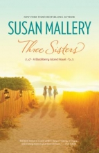 Mallery, Susan Three Sisters