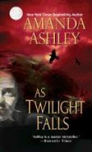 Ashley, Amanda As Twilight Falls