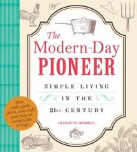 Denholtz, Charlotte The Modern-Day Pioneer