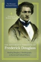 The Historian`s Narrative of Frederick Douglass