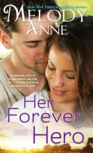 Anne, Melody Her Forever Hero