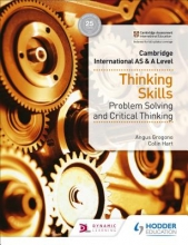 Angus Grogono,   Colin Hart Cambridge International AS & A Level Thinking Skills