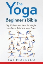 Morello, Tai Yoga Beginners Bible