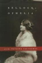 Trethewey, Natasha D. Bellocq`s Ophelia