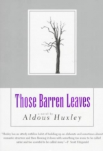 Huxley, Aldous Those Barren Leaves
