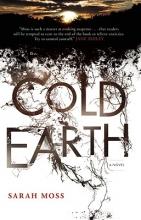 Moss, Sarah Cold Earth