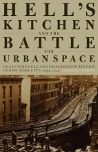 Varga, Joseph J. Hell`s Kitchen and the Battle for Urban Space