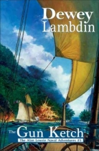 Lambdin, Dewey The Gun Ketch