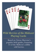 Marrone, Teresa Wild Berries & Fruits of the Midwest Playing Cards