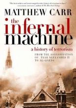 Carr, Matthew The Infernal Machine