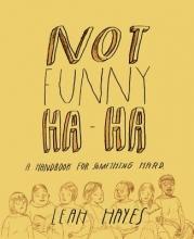 Hayes, Leah Not Funny Ha-Ha