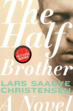Christensen, Lars Saabye The Half Brother