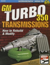 Cliff Ruggles GM Turbo 350 Transmissions