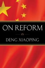 Xioaping, Deng On Reform