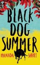 Sherry, Miranda Black Dog Summer