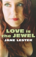 Lester, Jane Love Is the Jewel