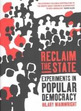 Wainwright, Hilary Reclaim the State