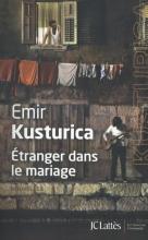 Emir  Kusturica Etranger dans le Mariage