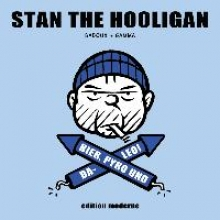 Badoux, Christophe Stan the Hooligan