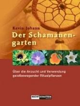 Johann, Kevin Der Schamanengarten