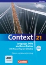 Whittaker, Mervyn,   Tudan, Sabine,   Spranger, Sieglinde,   Petschl, Kerstin Context 21. Workbook mit Lösungsschlüssel und CD-ROM. Thüringen