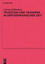 Mollenberg, Solveig Tradition Und Transfer in Spatgermanischer Zeit