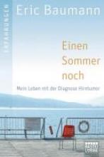 Baumann, Eric Einen Sommer noch