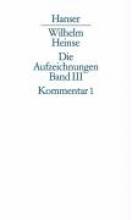 Heinse, Wilhelm Aufzeichnungen 1768-1783. Kommentar zu Band 1
