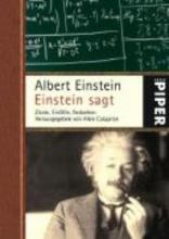 Einstein, Albert Einstein sagt