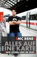 Khazraje, René El MC Rene. Alles auf eine Karte