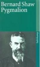 Shaw, George Bernard Pygmalion