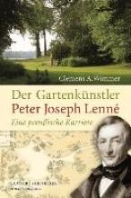 Wimmer, Clemens A. Der Gartenknstler Peter Joseph Lenn