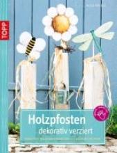 Rögele, Alice Rögele, A: Holzpfosten dekorativ verziert
