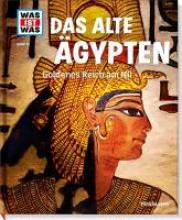 Rachlé, Sabrina Das alte gypten. Goldenes Reich am Nil